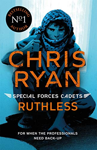Ryan, C: Special Forces Cadets 4: Ruthless von Hot Key Books