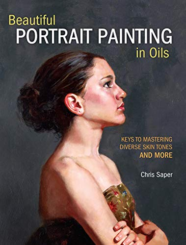 Beautiful Portrait Painting in Oils von North Light Books