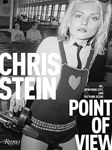 Point of View: Me, New York City, and the Punk Scene von Rizzoli International Publications