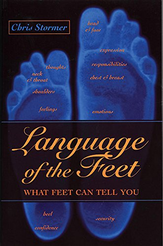 Language of the Feet: What Feet Can Tell You von Hodder Arnold