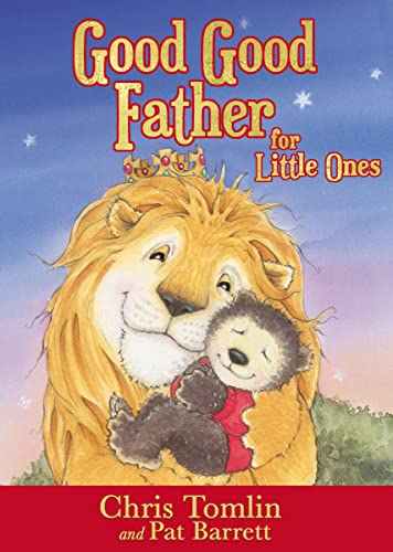 Good Good Father for Little Ones von Thomas Nelson