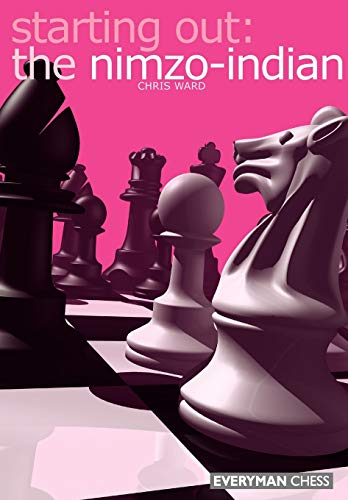 Starting Out: The Nimzo-Indian (Starting Out - Everyman Chess) von Gloucester Publishers Plc