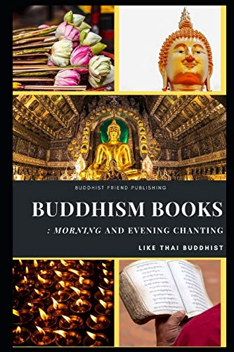 Buddhism Books : Morning and Evening Chanting like Thai Buddhist von Independently published