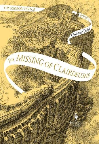 The Missing Of Clairdelune (Mirror Visitor 2) von Europa Editions (UK) Ltd