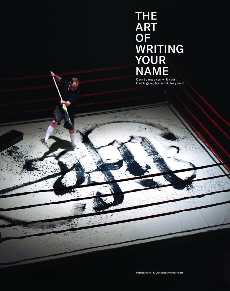 The Art of Writing Your Name von Publikat GmbH
