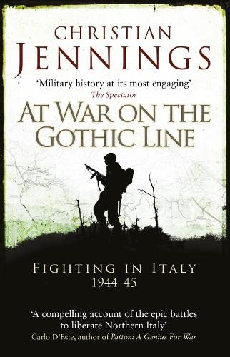 At War on the Gothic Line: Fighting in Italy 1944–45 von Osprey Publishing