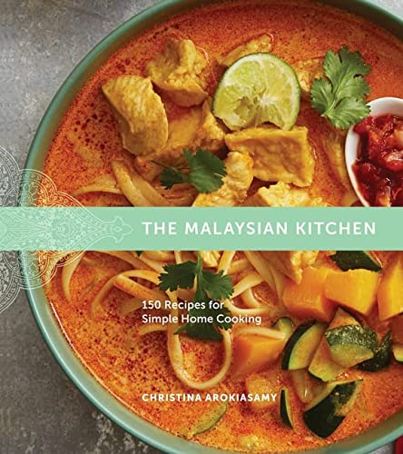 The Malaysian Kitchen: 150 Recipes for Simple Home Cooking von Houghton Mifflin