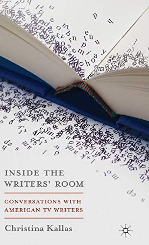 Inside The Writers' Room: Conversations with American TV Writers von Red Globe Press