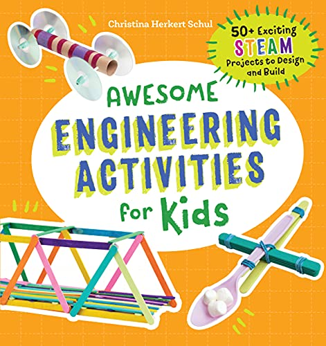 Awesome Engineering Activities for Kids: 50+ Exciting STEAM Projects to Design and Build (Awesome Steam Activities for Kids) von ROCKRIDGE PR