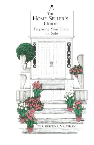 The Home Seller's Guide: Preparing Your Home for Sale von Castlebrook Publications