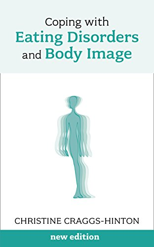 Coping with Eating Disorders and Body Image: New Edition von Sheldon Press