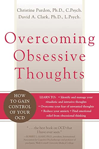Overcoming Obsessive Thoughts: How to Gain Control of Your OCD von New Harbinger