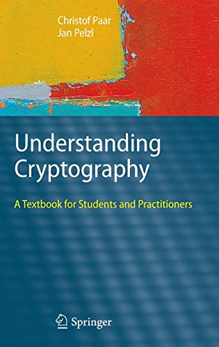 Understanding Cryptography: A Textbook for Students and Practitioners von Springer Berlin Heidelberg