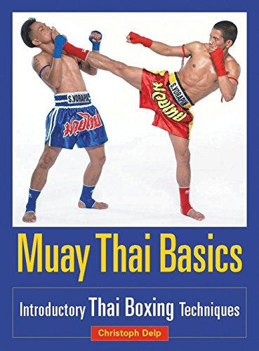 Muay Thai Basics: Introductory Thai Boxing Techniques von Blue Snake Books
