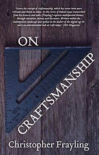 On Craftsmanship: Towards a New Bauhaus (Oberon Masters Series) von Oberon Books