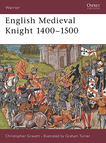 English Medieval Knight 1400-1500 (Warrior, Band 35)