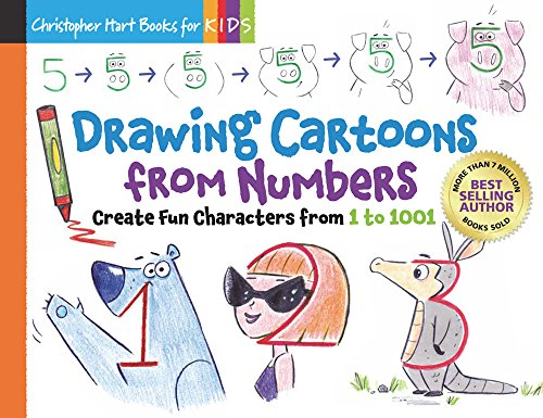 Drawing Cartoons From Numbers: Create Fun Characters from 1 to 1001 (Christopher Herat Books for Kids)