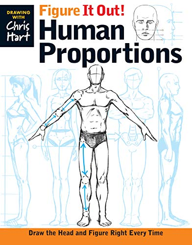 Figure It Out! Human Proportions: Draw the Head and Figure Right Every Time (Drawing With Christopher Hart) von Sixth and Spring Books