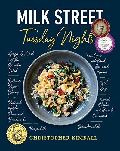 Milk Street: Tuesday Nights: More than 200 Simple Weeknight Suppers that Deliver Bold Flavor, Fast von Little, Brown and Company