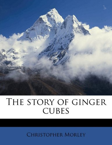 The Story of Ginger Cubes von Nabu Press