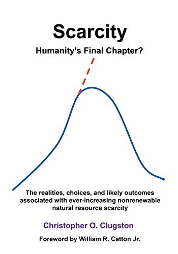 Clugston, C: SCARCITY - HUMANITY'S FINAL CHAPTER von Booklocker.com
