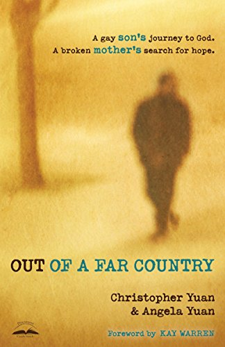 Out of a Far Country: A Gay Son's Journey to God. A Broken Mother's Search for Hope. von WaterBrook