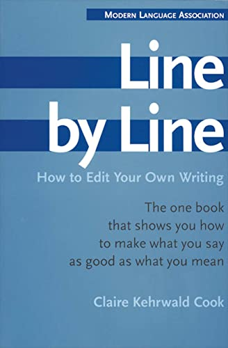 Line by Line: How to Edit Your Own Writing: How to Improve Your Own Writing