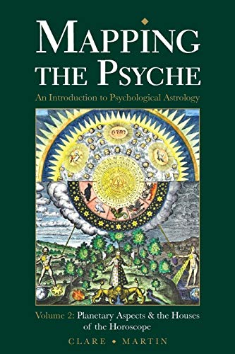 Mapping the Psyche Volume 2: Planetary Aspects & the Houses of the Horoscope von Wessex Astrologer Ltd