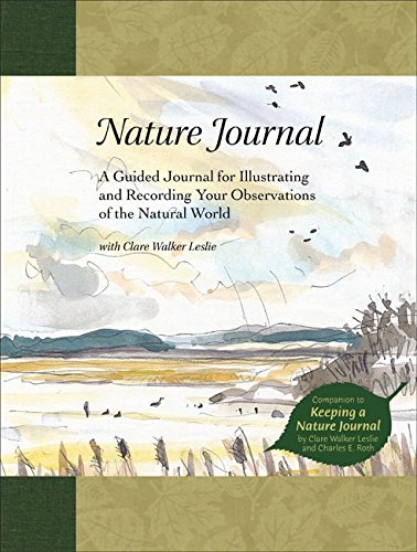 Nature Journal: A Guided Journal for Illustrating and Recording Your Observations of the Natural World von Storey Publishing, LLC