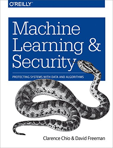 Machine Learning and Security: Protecting Systems with Data and Algorithms von O'Reilly Media, Inc, USA