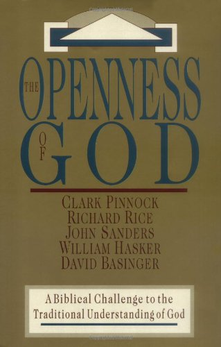 Openness of God: A Biblical Challenge to the Traditional Understanding of God von IVP Academic