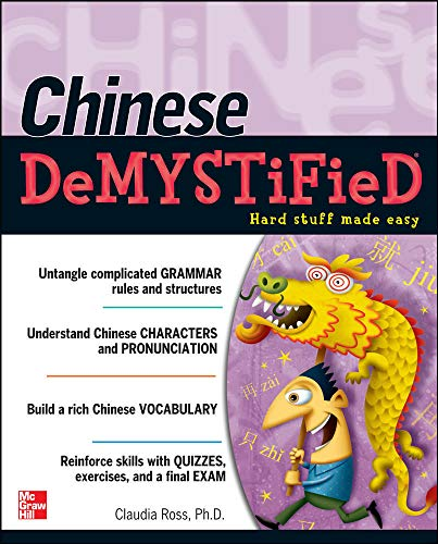 Chinese Demystified: A Self-Teaching Guide von McGraw-Hill