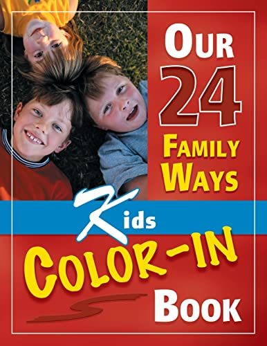 Our 24 Family Ways: Kids Color-In Book