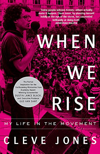 When We Rise: My Life in the Movement von Constable