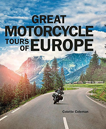 Great Motorcycle Tours of Europe