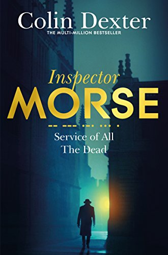 Service of All the Dead (Inspector Morse Mysteries, Band 4) von Pan