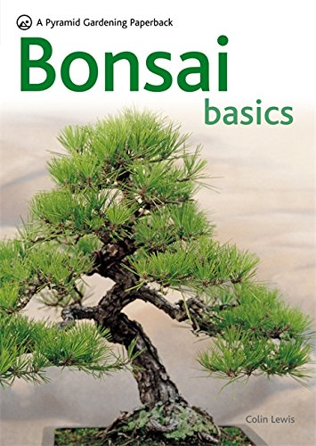 Bonsai Basics - A Comprehensive Guide to Care and Cultivation: A Pyramid Paperback (Pyramids) von Hamlyn (UK)