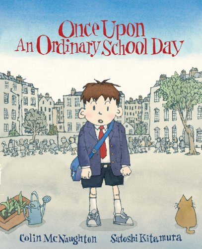 Once Upon an Ordinary School Day von Andersen Press Ltd