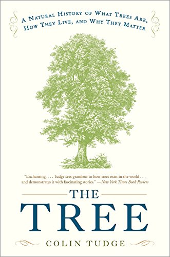 The Tree: A Natural History of What Trees Are, How They Live, and Why They Matter von Broadway Books
