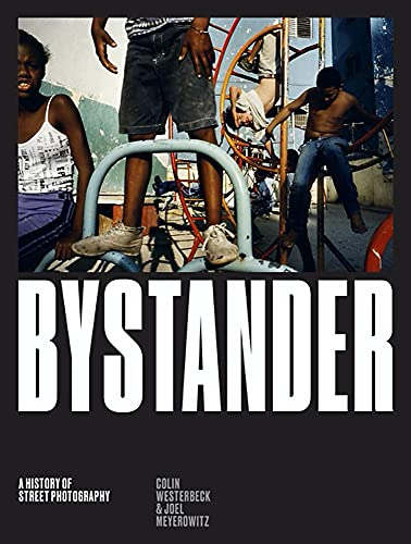 Bystander: A History of Street Photography von Laurence King Verlag GmbH