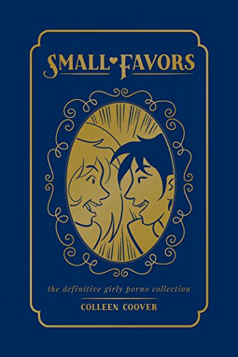 Small Favors: The Definitive Collection von Oni Press