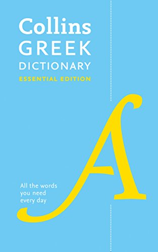 Collins Greek Essential Dictionary: Bestselling Bilingual Dictionaries (Collins Essential Editions) von HarperCollins Publishers