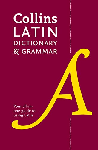Collins Latin Dictionary and Grammar: Your All-in-One Guide to Latin (Collins Dictionary & Grammar) von Collins