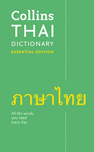 Collins Thai Dictionary: Essential Edition (Collins Essential Editions) von HARPERCOLLINS UK