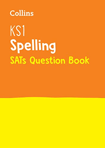 KS1 Spelling SATs Question Book: For the 2020 Tests (Collins KS1 SATs Practice) von HarperCollins Publishers