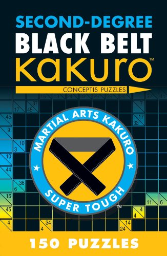 Second-Degree Black Belt Kakuro (Second-degree Kakuro) von Sterling Publishing Co Inc