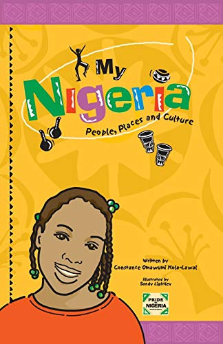 My Nigeria - People, Places and Culture