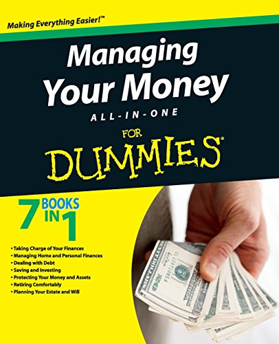 Dummies, C: Managing Your Money All-In-One For Dummies