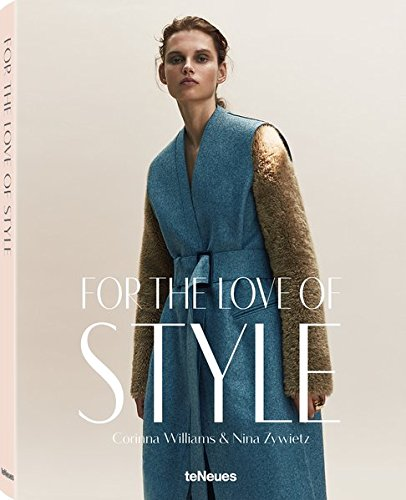 For the Love of Style von teNeues Media