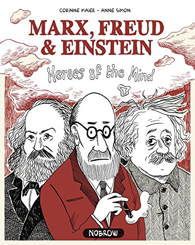 Marx, Freud, Einstein: Heroes of the Mind von Nobrow Ltd